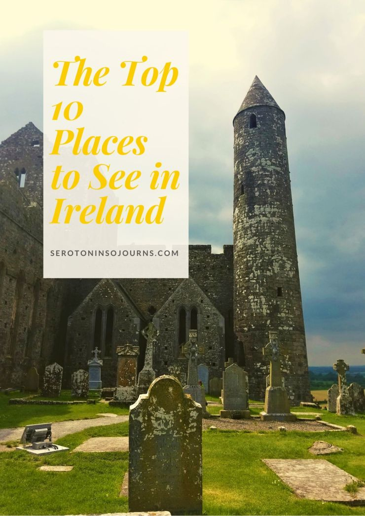 Top 10 Places to See in Ireland