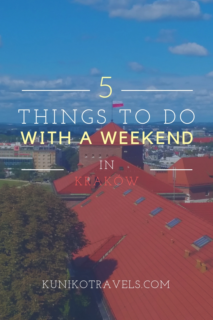 5 things to do weekend in krakow