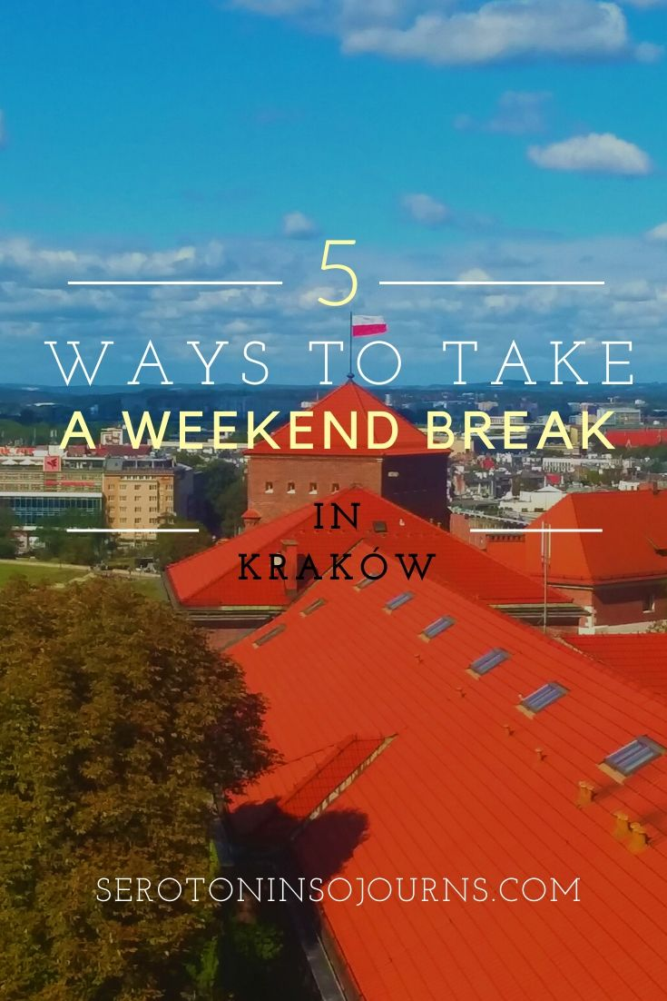5 ways to take a weekend break in krakow